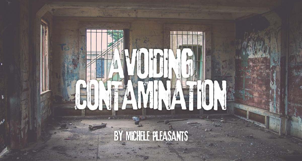 Avoiding Contamination