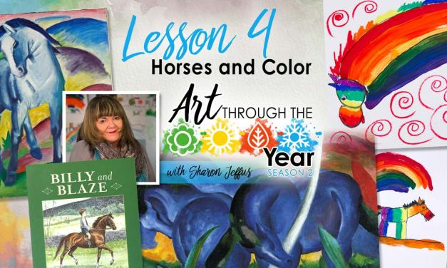 Horses in Color (Art Through the Year Season 2 Episode 4)