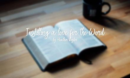 Instilling a love for the Word
