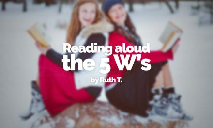 Reading aloud: the 5 w's