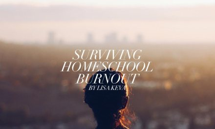 Surviving homeschool burnout – one mom's story