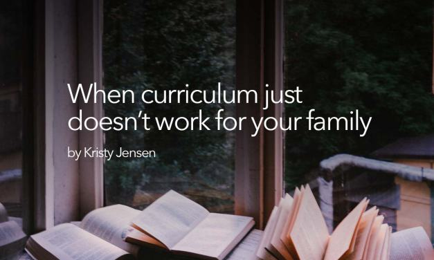 When curriculum just doesn't work for your family
