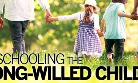 Homeschooling the Strong-Willed Child