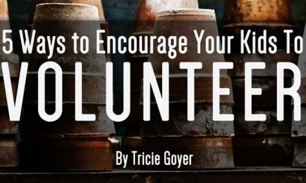 5 Ways to Encourage Your Kids to Volunteer