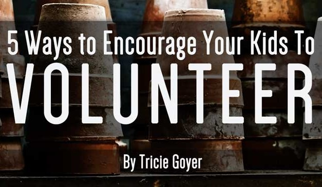 5 Ways to Encourage Your Kids to Volunteer