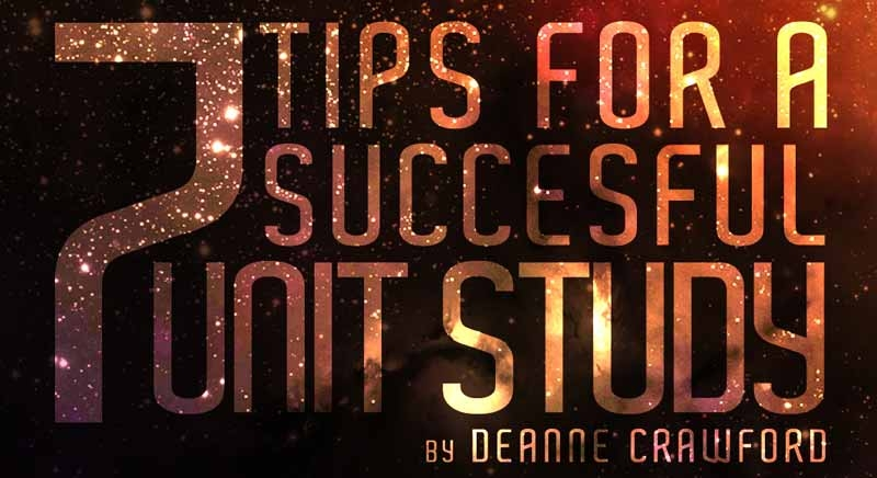 7 Tips for a Succesful Unit Study