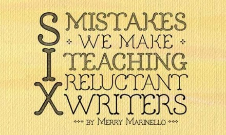 6 Mistakes We Make Teaching Reluctant Writers
