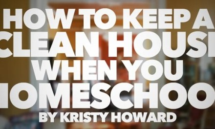 How To Keep A House Clean When You Homeschool