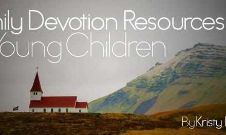 Family Devotion Resources for Young Children