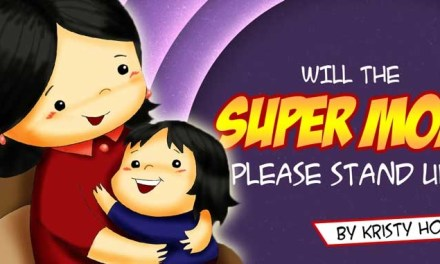 Will the Super Mom Please Stand Up?