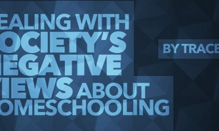 Dealing with Society's Negative Views of Homeschooling