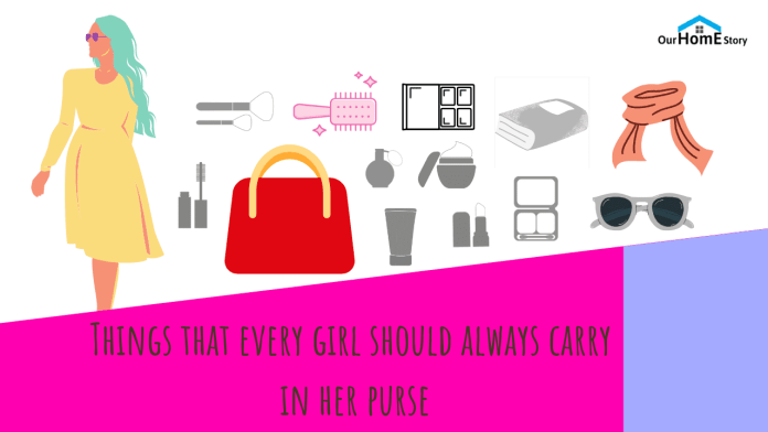Things that every girl should always carry in her purse