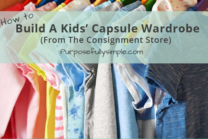 How to build a Capsule Wardrobe for Kids
