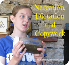 Charlotte Mason Narration, Dictation and Copywork | Our Journey Westward