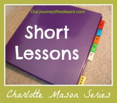 Short Lessons in a Charlotte Mason homeschool | Our Journey Westward