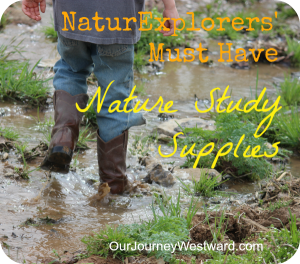 Must Have Nature Study Supplies