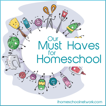 Must Have Homeschooling Items