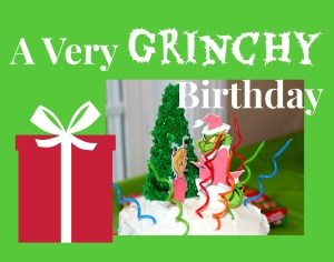A Grinch Birthday Party