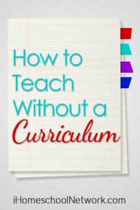 Homeschoolwithoutcurriculum