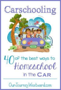 40 of the Best Ways to Homeschool in the Car