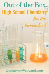 How to Teach Out-of-the-Box Homeschool High School Chemistry