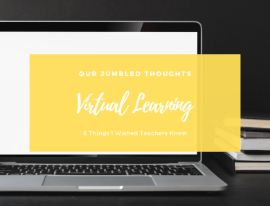 6 things I Wished Teachers Knew When It Comes To Virtual Learning