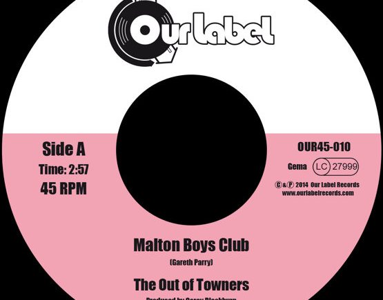 The Out of Towners - Malton Boys Club / If He's Number 6, I'm Number 7