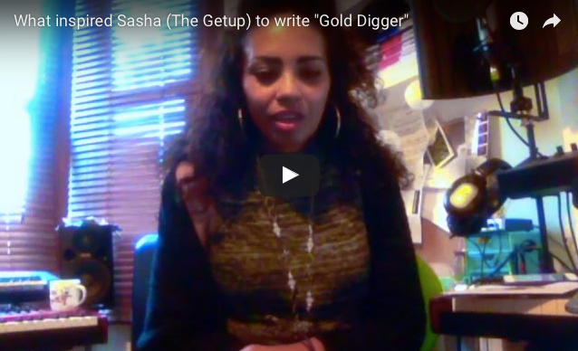 Sasha  - The Getup - on Gold Digger