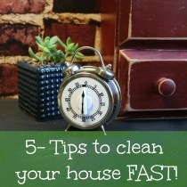 5 tips to clean your house fast | www.ourlifeinspired.com