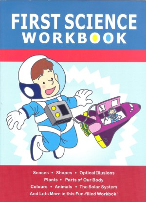 First Workbook Series – First Science Workbook (Kid's Educational Books)