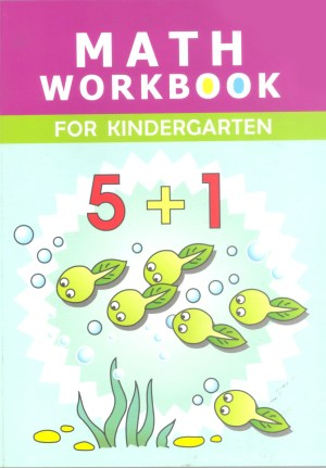 Math Workbook for Kindergarten (Kid's Educational Books)