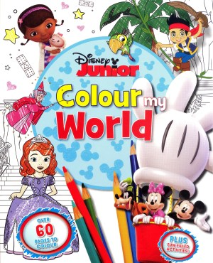 Disney Coloring Book – DISNEY COLOUR MY WORLD - JUNIOR (Kids Activities)