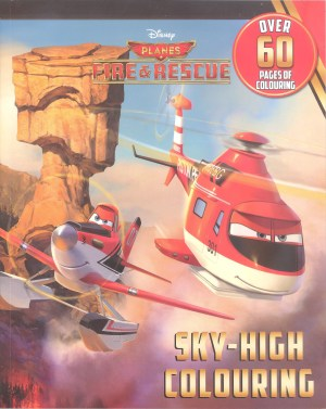 Disney Coloring Book – DISNEY PLANES FIRE & RESCUE-SKY-HIGH COLORING (Kids Activities)