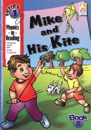 Phonics in Reading Series 1: Book 8 - Mike & His Kite (Kid's Educational Books)