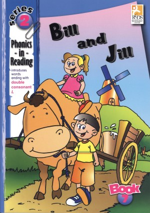 Phonics in Reading Series 2: Book 7 - Bill & Jill (Kid's Educational Books)