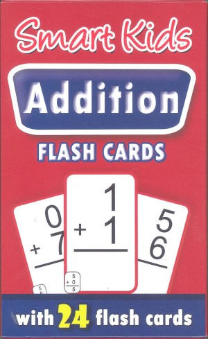 Smart Kids FLASH CARDS- ADDITION (Kid's Educational Books)