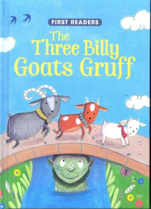 FIRST READERS Series - THREE BILLY GOATS GRUFF (Kids Story Book)