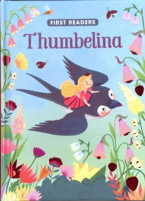 FIRST READERS Series - THUMBELINA (Kids Story Book)