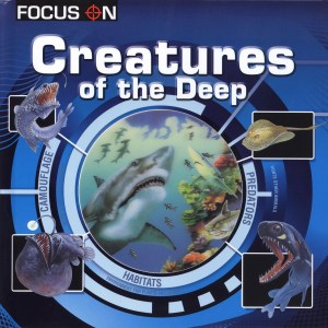 FOCUS ON Book Series - CREATURES OF THE DEEP (Kid's Educational Books)