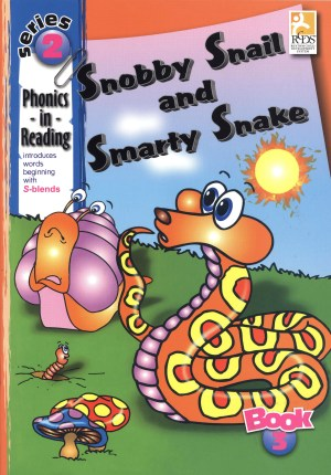 Phonics in Reading Series 2: Book 3 - Snobby Snail & Smarty Snake (Kid's Educational Books)