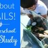 Snails Homeschool Unit Study