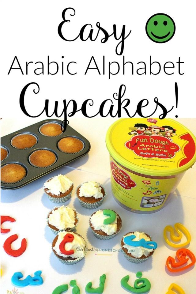 Easy Arabic Alphabet Cupcakes! - Muslim Homeschooling Resources