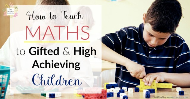 Homeschool Maths curriculum for gifted children