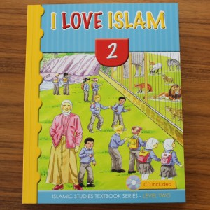 I love Islam Level 2 Islamic Curriculum for children