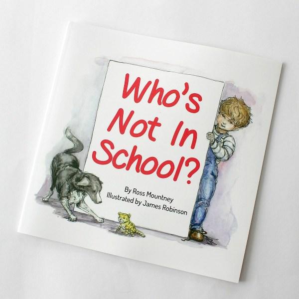 Who's not in school homeschool picture book