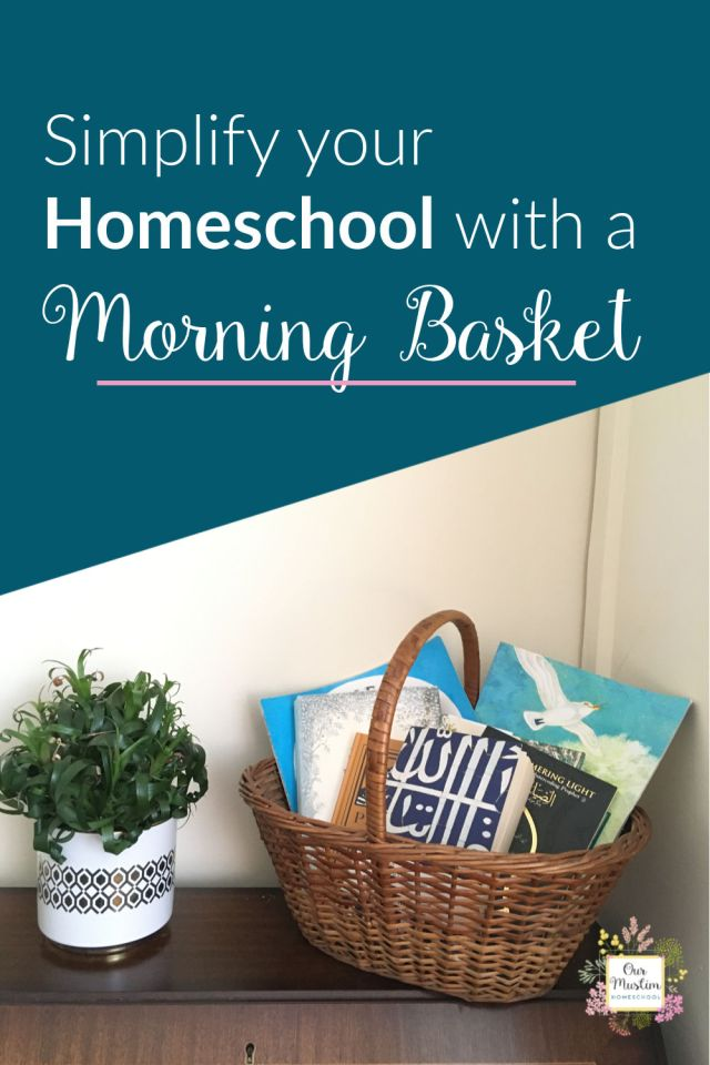 Simplify your homeschool with a morning basket! Find out how here!  morning basket homeschool