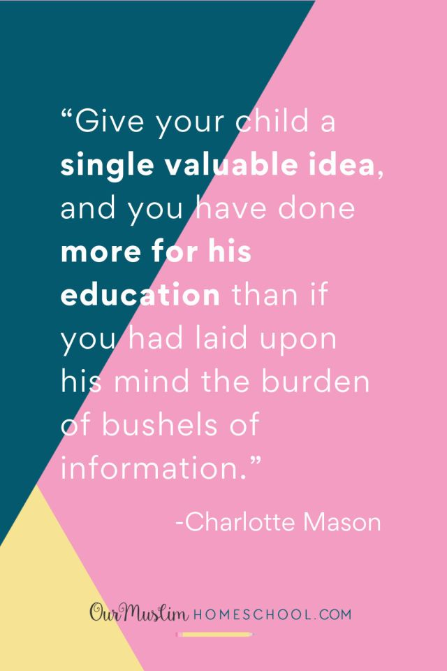 How to homeschool when you're overwhelmed and stressed. Charlotte Mason quote