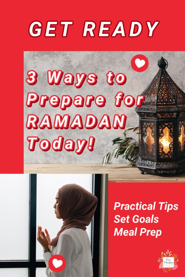 Preparing for when Ramadan starts