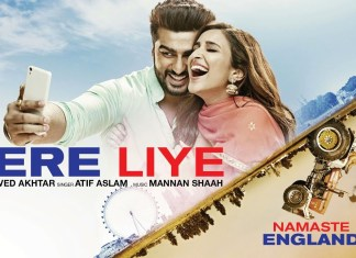 Tere Liye : First track from Namaste England