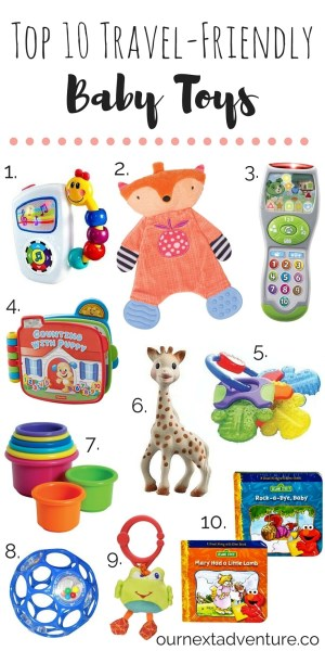 Top 10 Travel-Friendly Baby Toys: the best toys to bring on your next family vacation // What to Pack | Family Travel | Travel with Kids